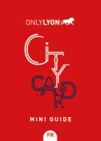 Lyon City Card mini guide