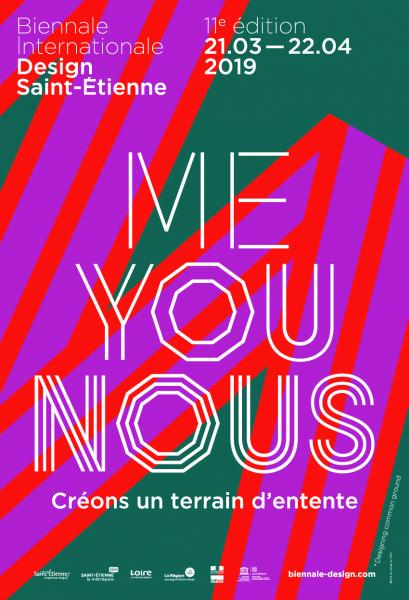 Affiche de la 11e Biennale du Design de Saint-Etienne - Me You Nous - Créons un terrain d'entente